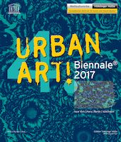 Urban Art! Biennale 2017